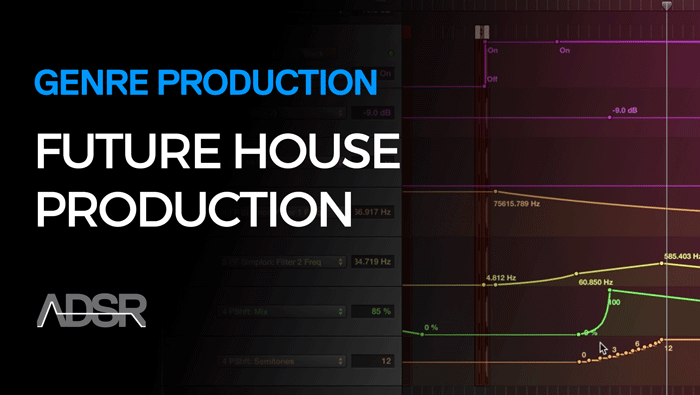 Future House Production Course