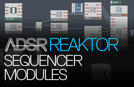 Sequencer Modules in Reaktor