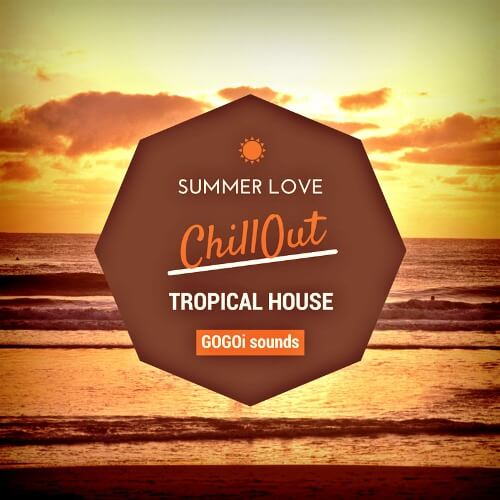 ChillOut: Trop House