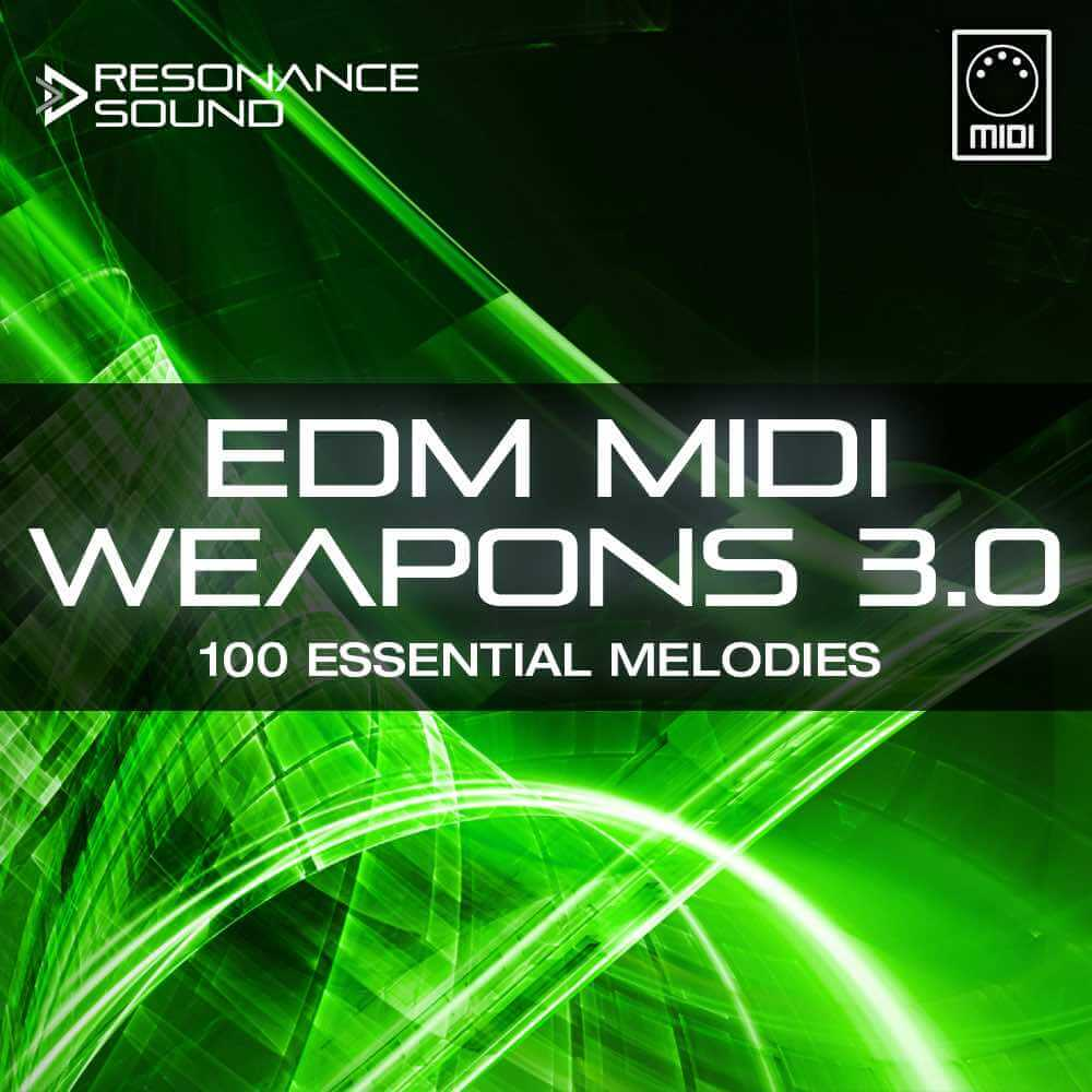 EDM MIDI Weapons 3.0
