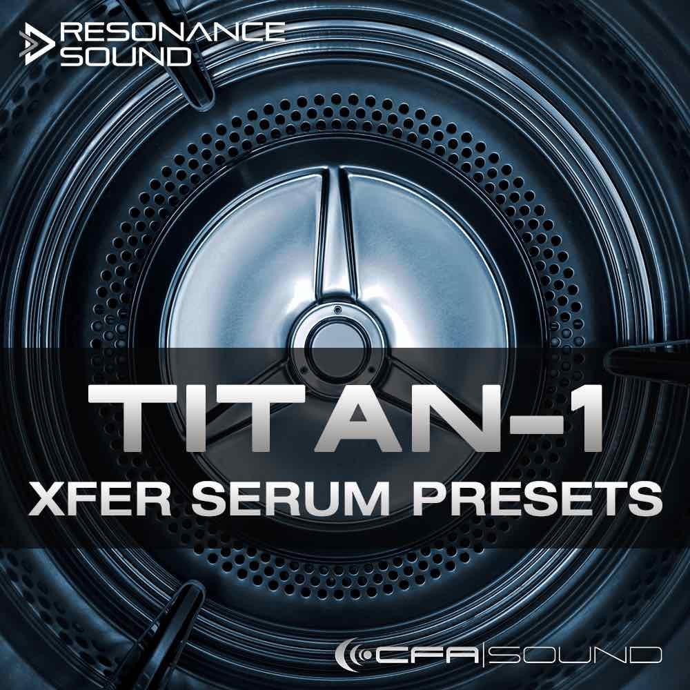 CFA-Sound TITAN-1 Xfer Serum Presets