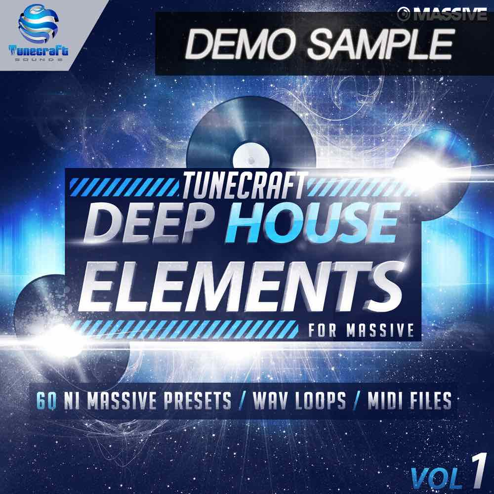 Tunecraft Deep House Elements Vol.1 Demo - Free Massive Presets