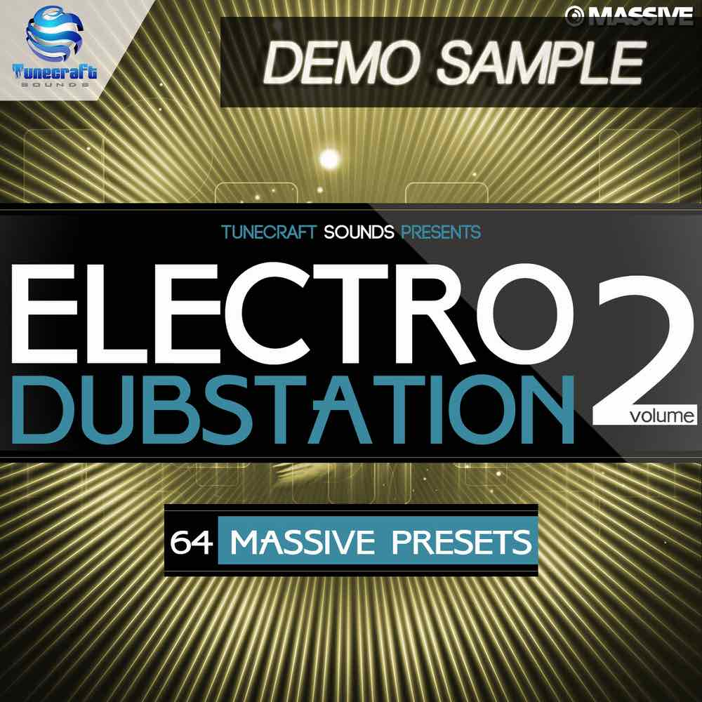 Electro Dubstation Vol 2 Demo - Free Massive Presets