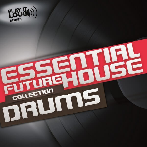 Essential Future House Collection: Drums