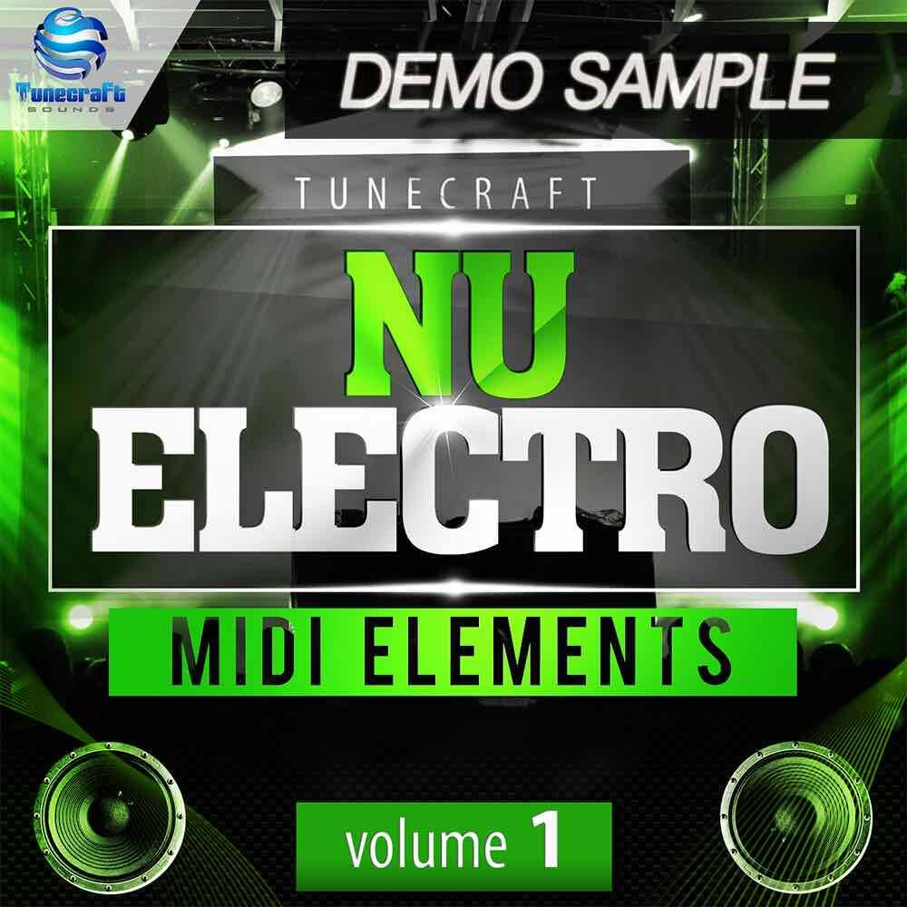 Tunecraft Nu Electro Midi Elements Vol.1 Demo - Free MIDI files