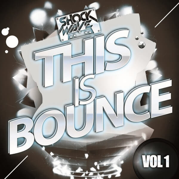 Shockwave: This Is Bounce Vol 1
