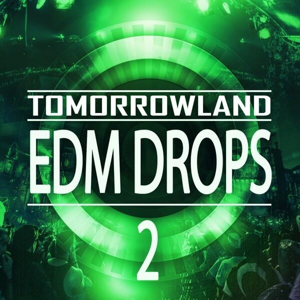 Tomorrowland EDM Drops 2