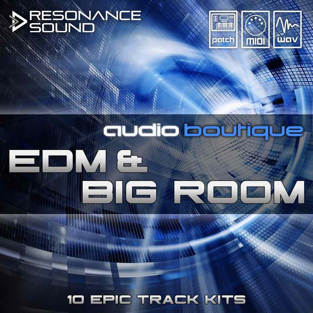 Audio Boutique - EDM & Big Room