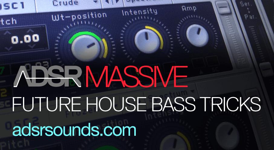 Future House Bass Tips & Tricks