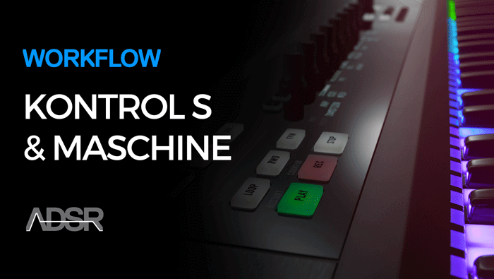 Komplete Kontrol S-Series/Maschine 2 Workflow Guide