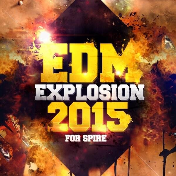 EDM Explosion 2015 For Spire