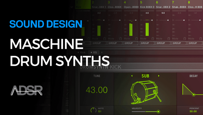 Sound Design With Maschine Drum Synths