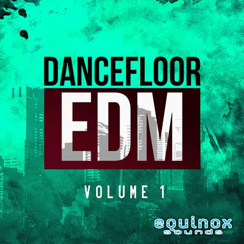 Dancefloor EDM Vol 1