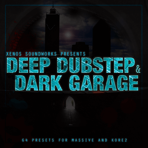 Deep Dubstep and Dark Garage