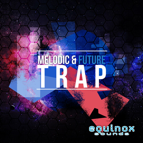 Melodic & Future Trap