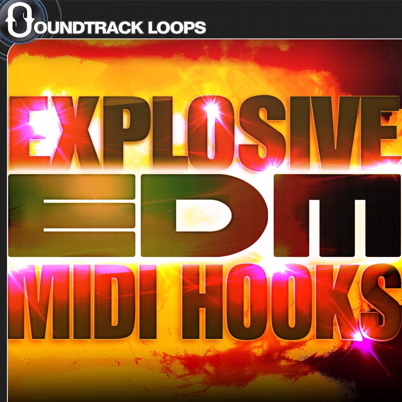 Explosive EDM Midi Hooks
