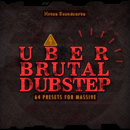 Uber Brutal Dubstep for NI Massive