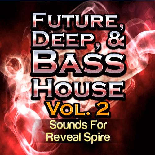 Future, Deep, & Bass House Vol.2
