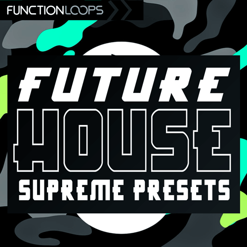 Future House Supreme Presets