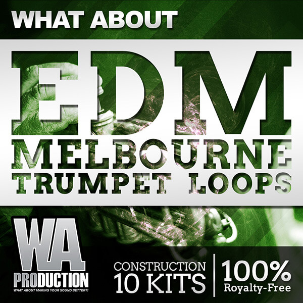 What About: EDM Melbourne Trumpet Loops