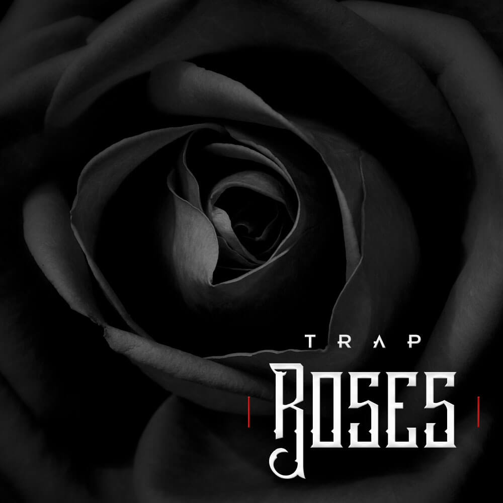 Trap Roses