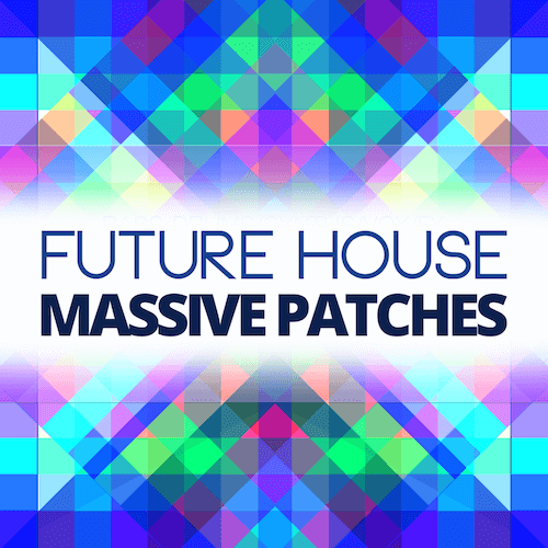 Future House Massive Patches