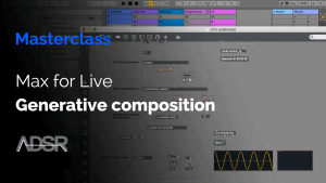 Generative Composition using Ableton & Max for Live