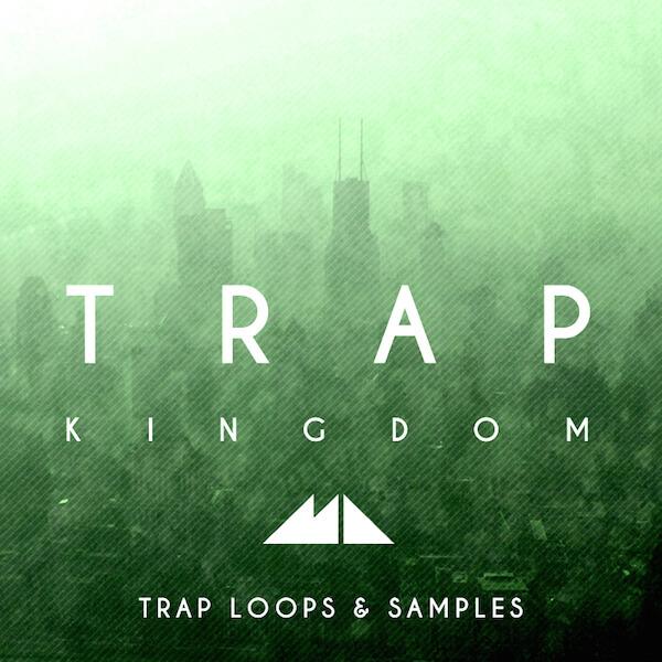 Trap Kingdom: Trap Loops & Samples