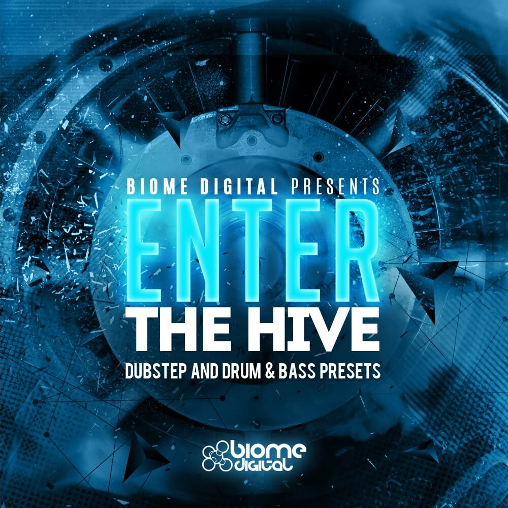 Enter The Hive - Dubstep and Drum and Bass Presets for Hive