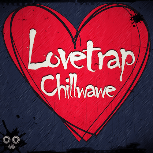 LoveTrap Chillwave