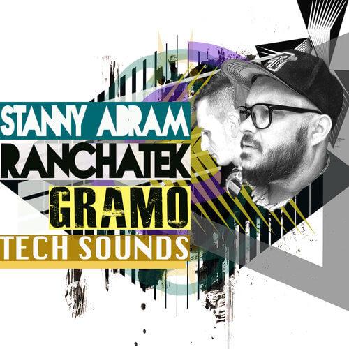 Stanny Abram Ranchatek: Gramo Tech Sounds