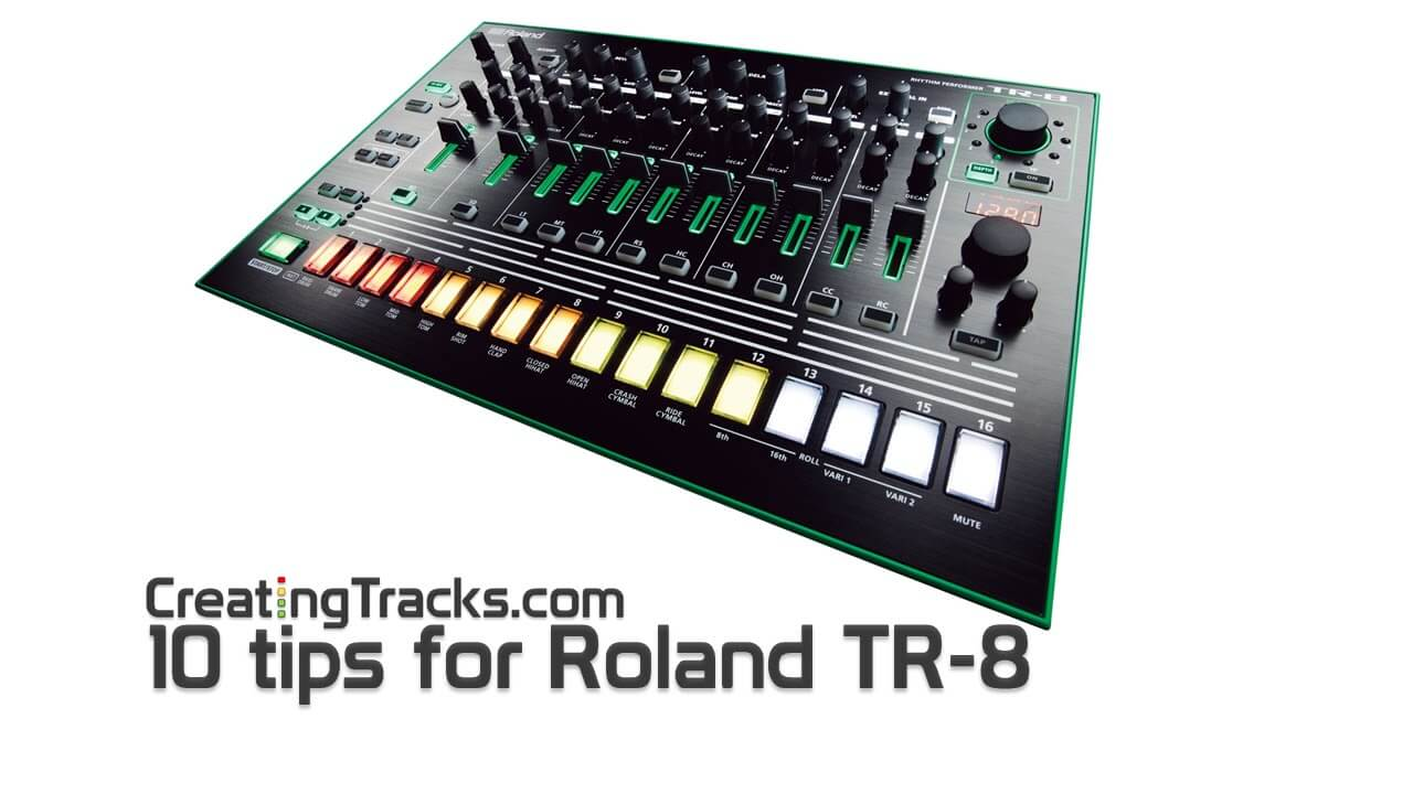 10 tips for the Roland TR 8