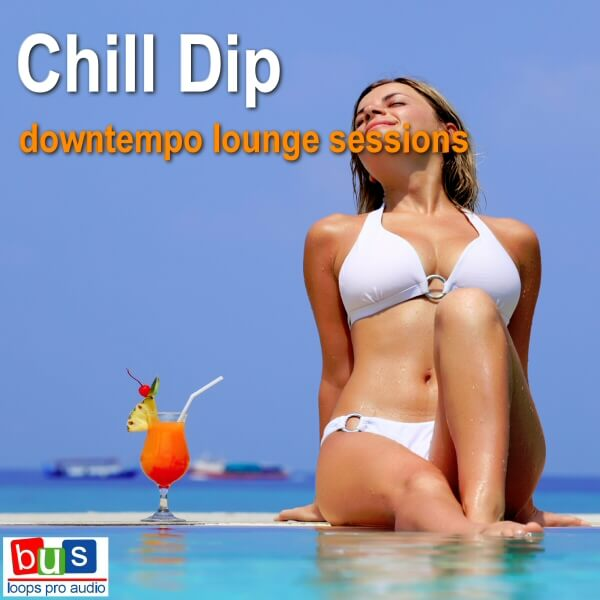 Chill Dip Downtempo Lounge Sessions