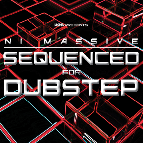 NI Massive Sequenced for Dubstep