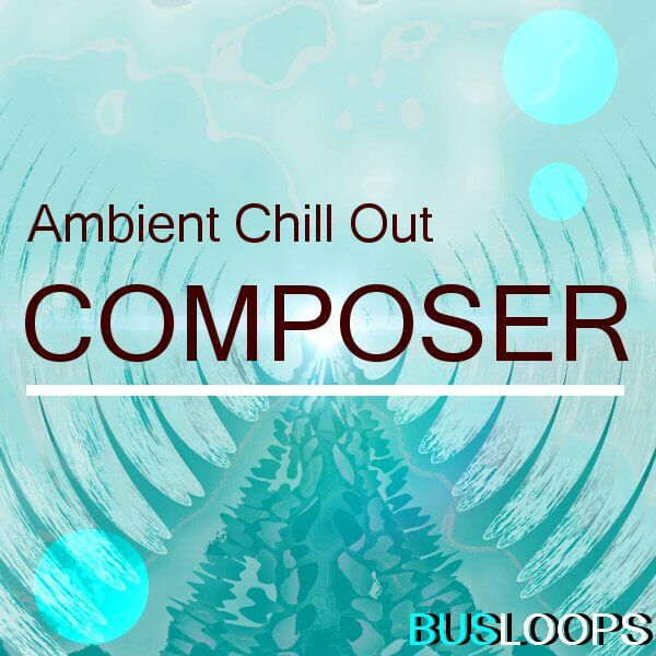 Ambient Chill Out Composer