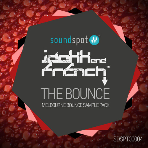 JDakk & French - The Bounce - Melbourne Bounce Sample Pack