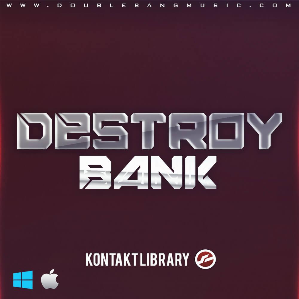 Destroy Bank [Kontakt Library]