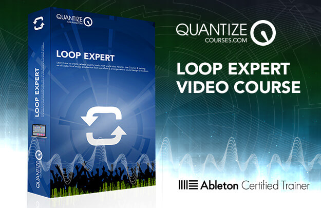 Loop Expert - Sound Design Course