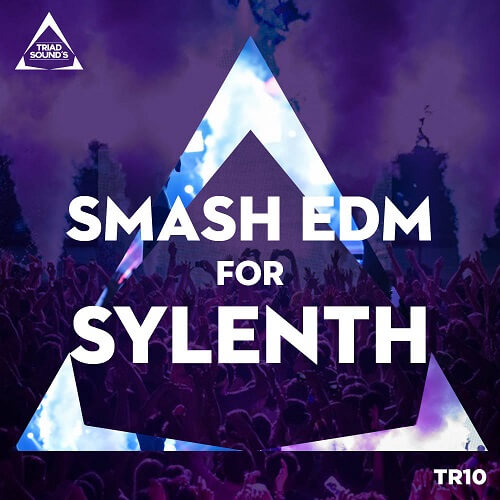Smash EDM For Sylenth