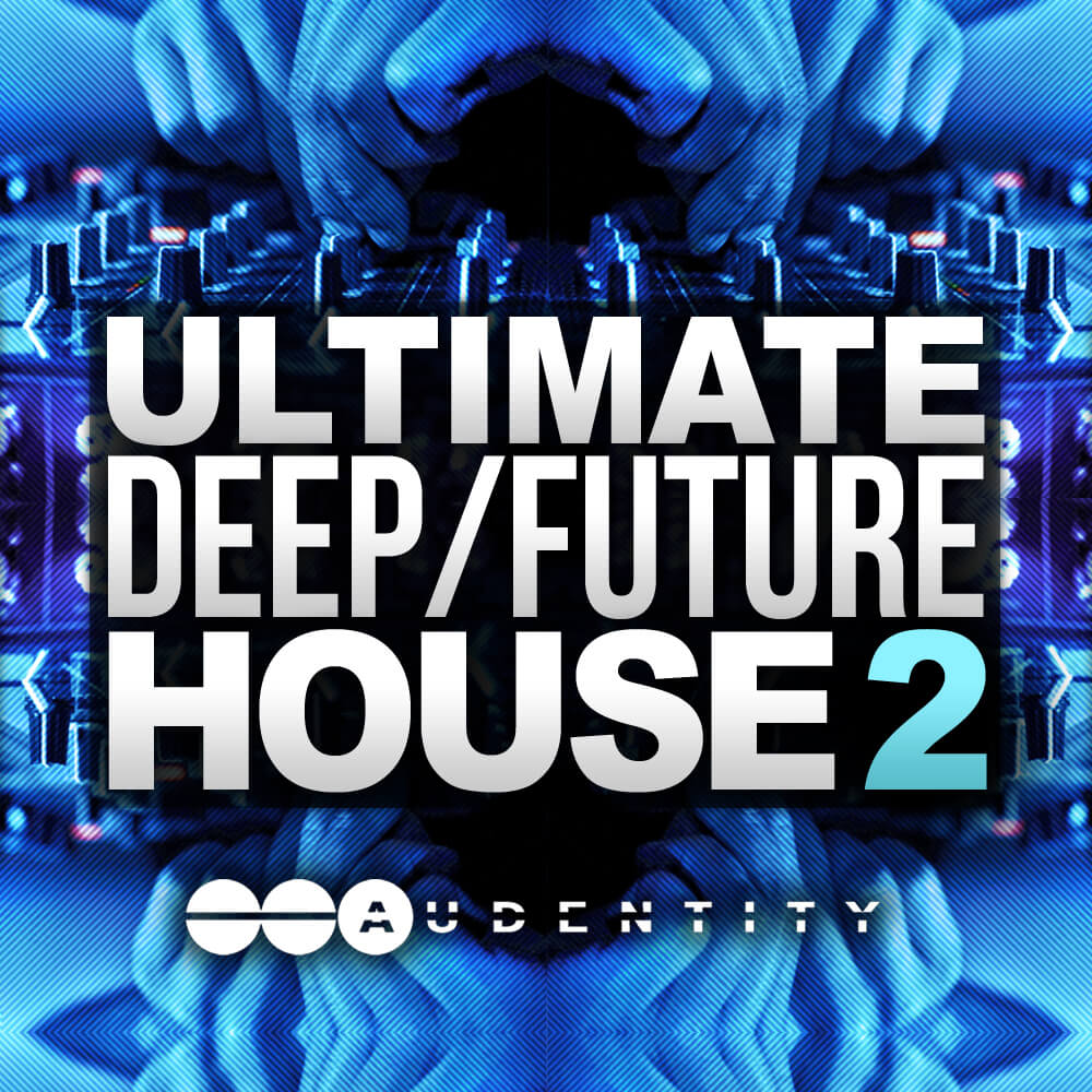 Audentity- Ultimate Deep Future House 2