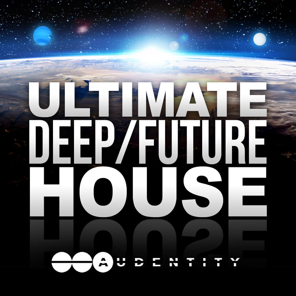 Audentity - Ultimate Deep Future House