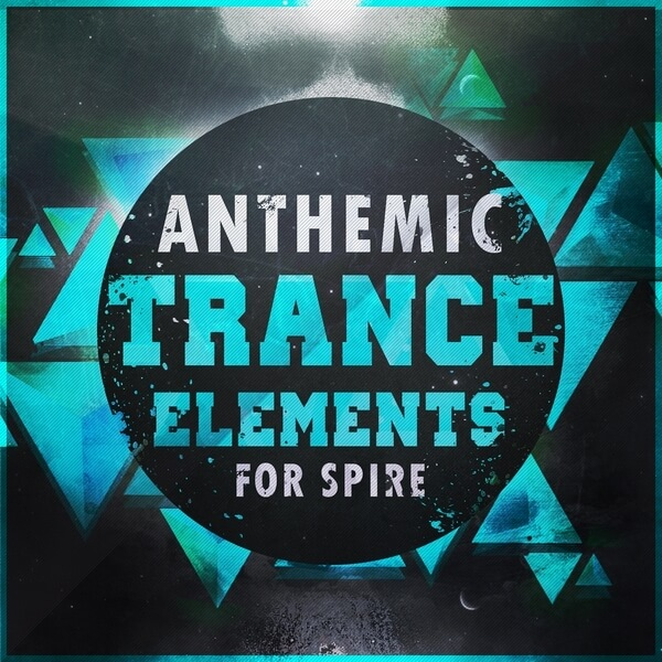 Anthemic Trance Elements For Spire