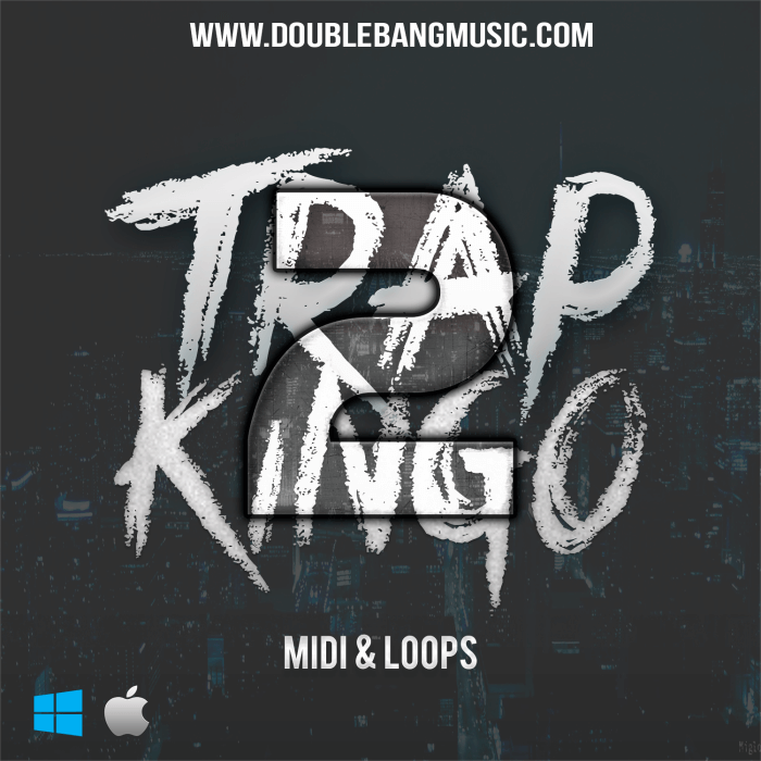 Trap Kingo Vol.2 [MIDI, WAV Loops]