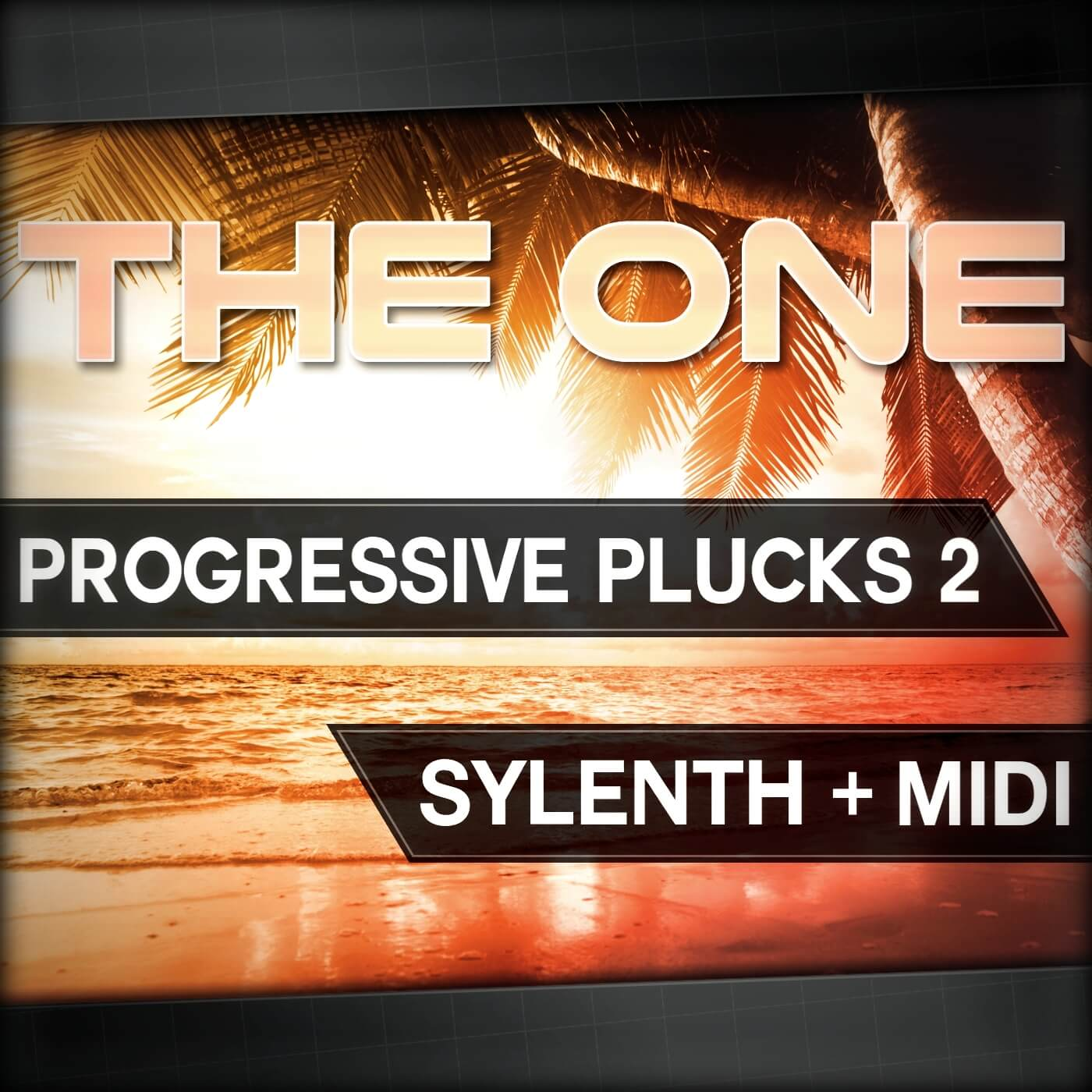 THE ONE: Progressive Plucks 2