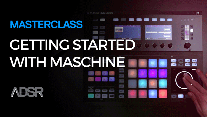 Getting Started With Maschine