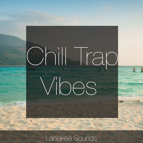 Chill Trap Vibes