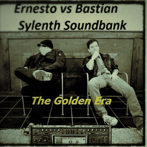 Ernesto vs Bastian Sylenth Soundbank/The Golden Era