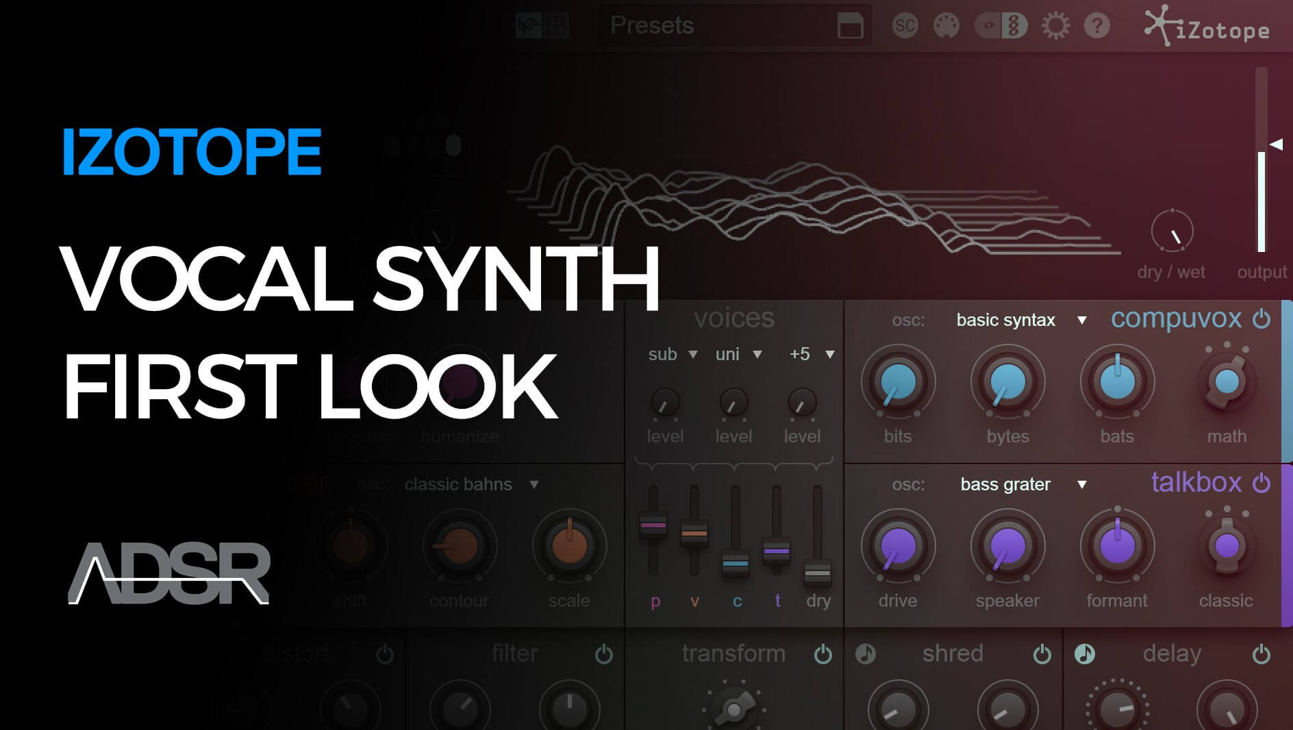 iZotope VocalSynth - First Look