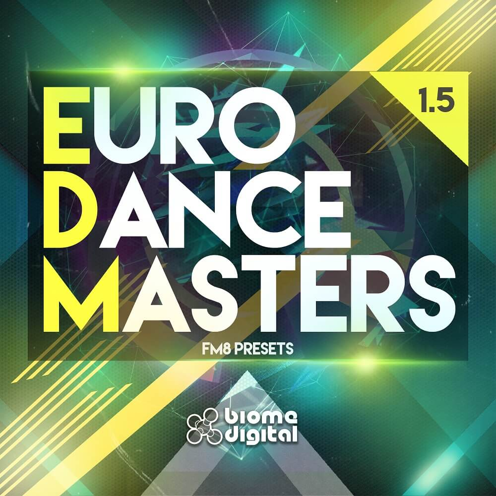 Euro Dance Masters 1.5 - EDM Presets for FM8