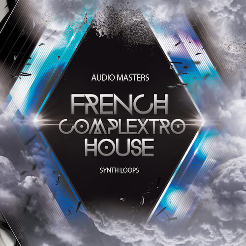 French Complextro House: Synths